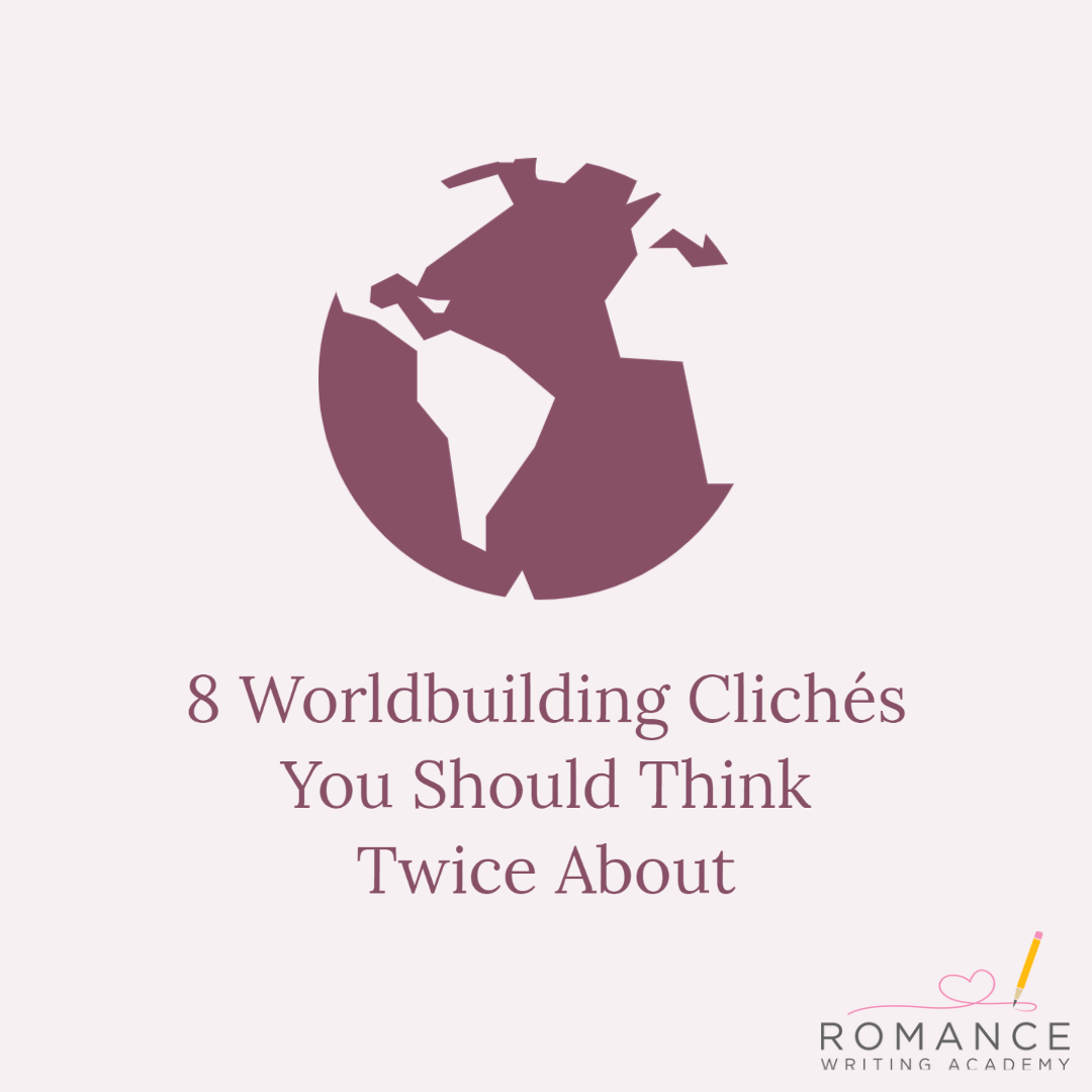 8 Worldbuilding Clichés You Should Think Twice About